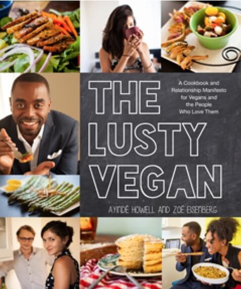 The Lusty Vegan – A Cookbook & Manifesto