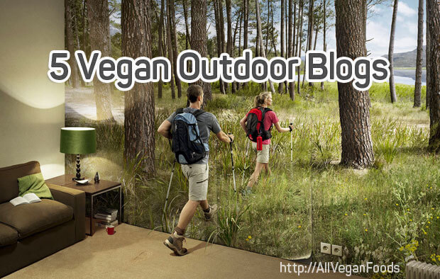 5 Vegan Outdoor Blog to inspire you