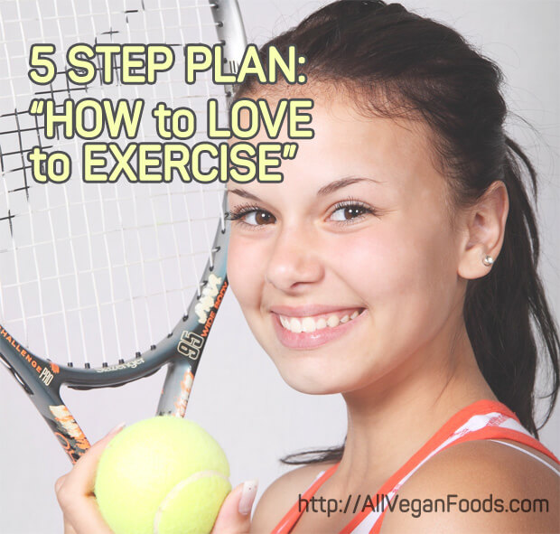 5 step plan how to love to exercise