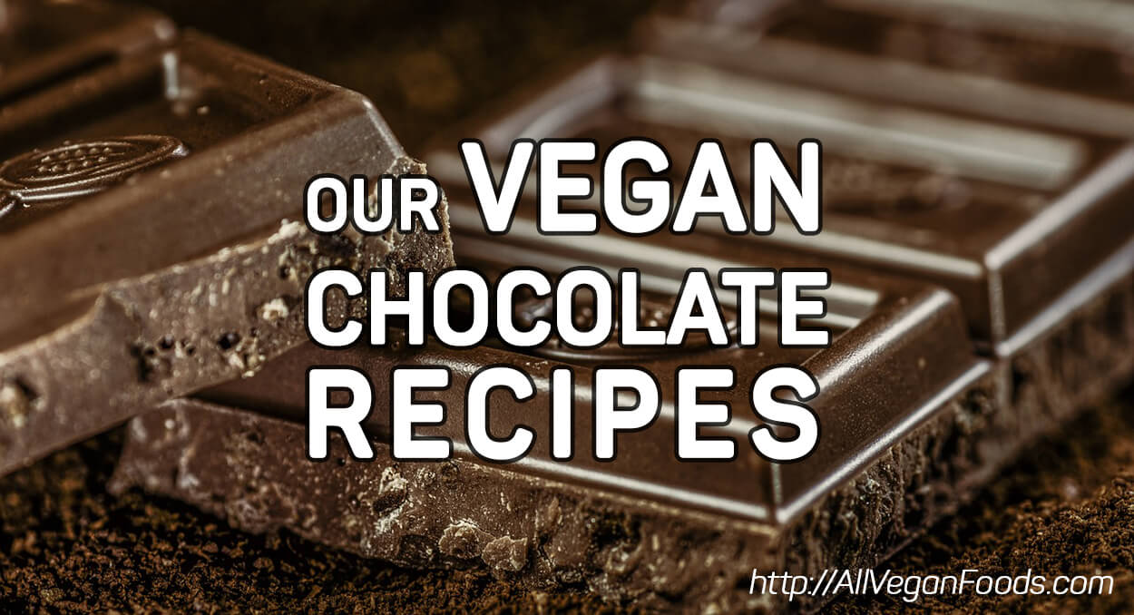 Our Best Vegan Chocolate Recipes